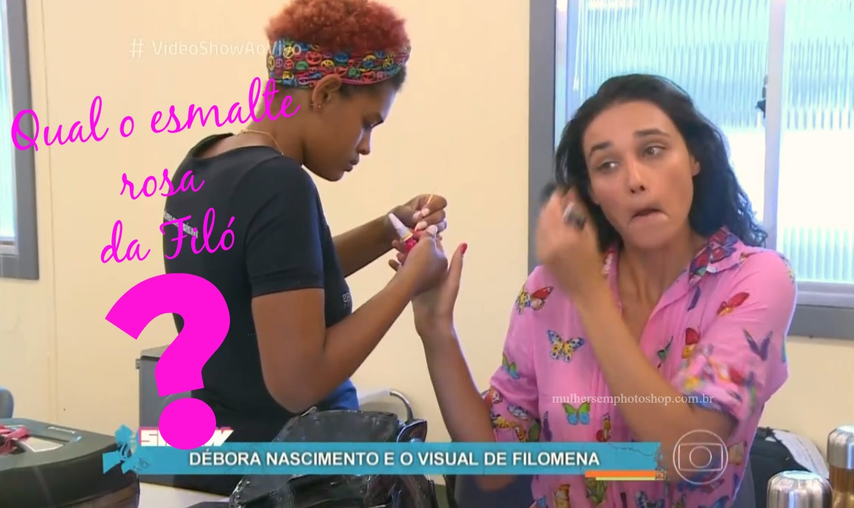 Esmalte Filó - Débora Nascimento - Eta Mundo Bom